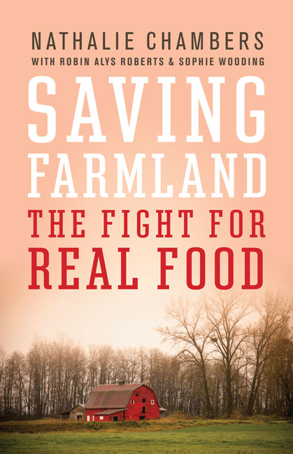 Saving farmland the fight for real food rocky mountain books by nathalie chambers with robin alys roberts with sophie wooding 9781771600743 bisac nat011000 bisac soc055000 bisac tec003070 ebook fandeluxe Gallery